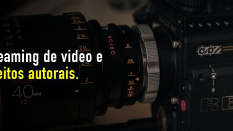 Streaming de video e Direitos Autorais
